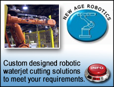 New Age robotic waterjet cutting solutions